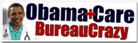 ObamaCare: BureauCrazy - Anti Obama Care