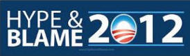 Hype & Blame 2012 - Anti Obama Bumper Sticker