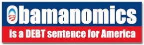 Obamanomics - A Debt Sentence for America