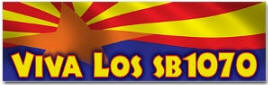 Viva Los SB1070 - Arizona Immigration
