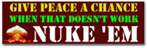 Give Peace a Chance Sticker (Bumper)