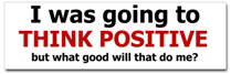 Think Positive Sticker (Bumper)