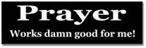 Prayer Works Sticker (Bumper)