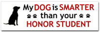 My Dog is Smart Sticker (Bumper)
